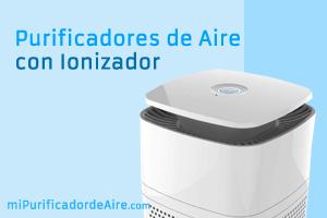 """Los Mejores Purificadores de Aire con Ionizador"""" class="""