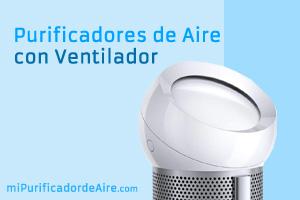 """Los Mejores Purificadores de Aire con Ventilador"""" class="""
