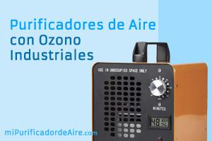 """Los Mejores Purificadores de Aire con Ozono Industriales"""" class="""