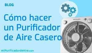 """Cómo hacer un Purificador de Aire Casero (y que sea Efectivo)"""" class="""