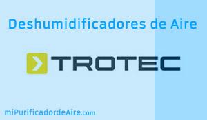 """Los Mejores Deshumidificadores TROTEC"""" class="""